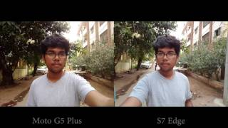 Moto G5 Plus vs Samsung S7 Edge Camera Comparison