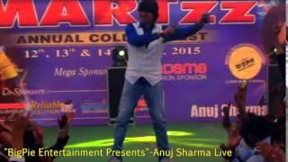 Dil Le Gayi kudi Gujrat di-Anuj sharma Live