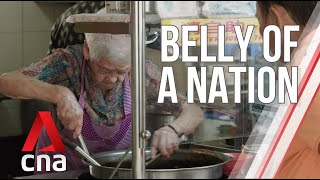 Singapore's hawker culture: how did it all start?   Belly Of A Nation   Part 1   Full Episode