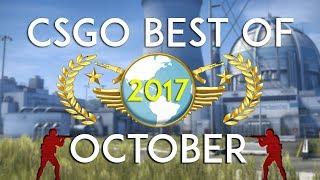 CSGO - Best of October 2017 #22