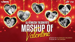 Mashup Of Valentine's 2020 | DJ Kamlesh Talsaniya | VDJ Jakaria | Bollywood Love Song 2020