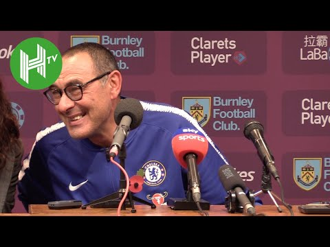 Burnley 0-4 Chelsea | Maurizio Sarri lauds Chelsea's best performance of the season