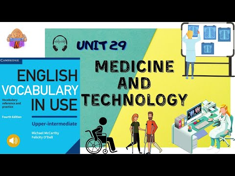 Medicine and technology - English Vocabulary in Use (Upper-Intermediate)