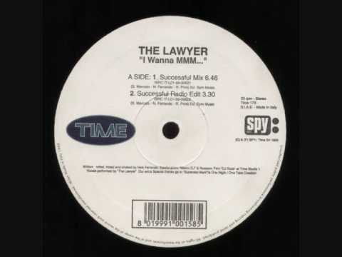 the lawyer - i wanna mmm