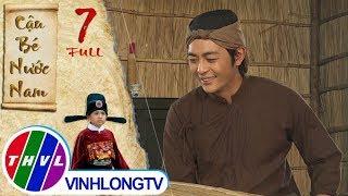THVL   Cổ tích Việt Nam: Cậu bé nước Nam - Tập 7