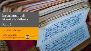 Insegnamenti di filosofia buddhista con Lama Michel Rinpoche: 'Gli insegnamenti del Maestro Atisha' (italiano) – 7 settembre 2019