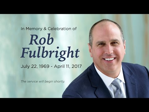 The Rob Fulbright Memorial Service