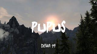 Dewa 19 - Pupus (Lirik)
