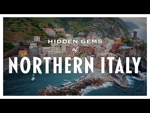 Discover these hidden gems of Northern Italy!