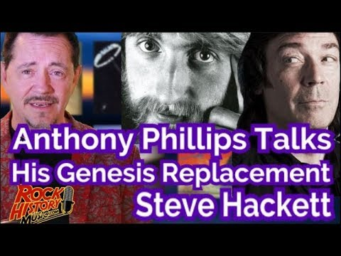 Anthony Phillips Talks Honestly on Genesis Replacement Steve Hackett