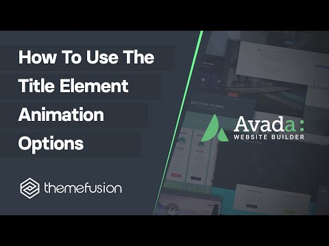How To Use The Title Element Animation Options Video