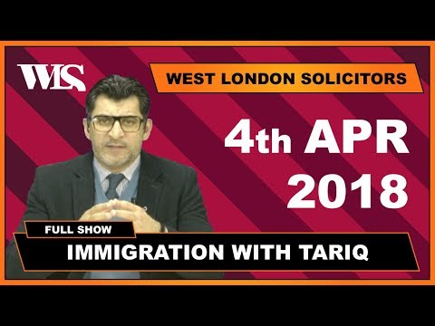 Immigration with Tariq - 04-04-2018
