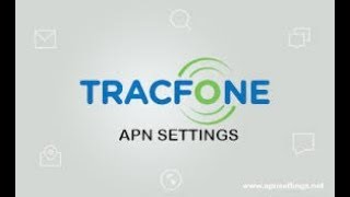 TracFone Wireless Mobile Data and MMS Internet APN Settings in 2 min on any Android Device