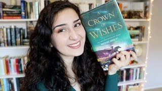 A Crown of Wishes by Roshani Chokshi | Spoiler Free Review