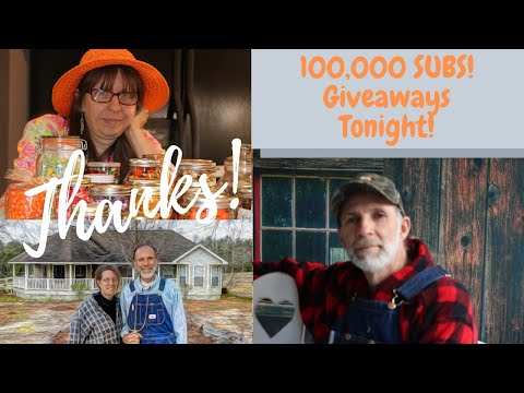 100,000 Subscribers | THANKS & Giveaways | 10 Questions for Homesteaders