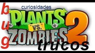 Curiosidades,bugs,trucos de plantas contra zombis 2