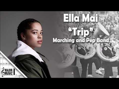 """Trip"" Ella Mai Marching/Pep Band Sheet Music Arrangement"