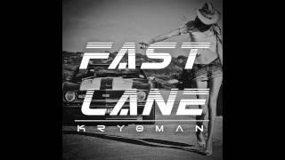 Kryoman - Fast Lane