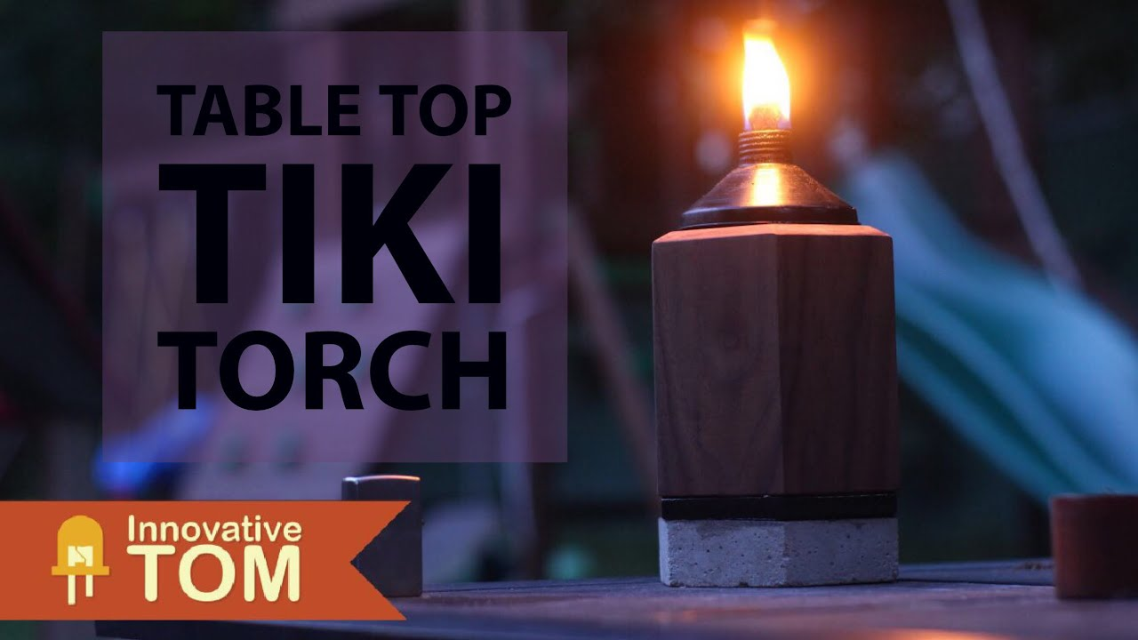 Modern Table Or Bar Top Tiki Torch! Build Project!