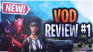 Fortnite VOD Review #1 - Getting and Holding High ground as a Duo