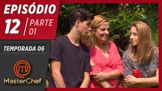 MASTERCHEF BRASIL (16/06/2019)   PARTE 1   EP 12   TEMP 06