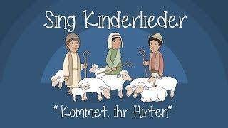 Kommet, Ihr Hirten - Weihnachtslieder zum Mitsingen | Sing Kinderlieder
