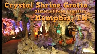 A walk through the Crystal Shrine Grotto - Memphis Tennessee