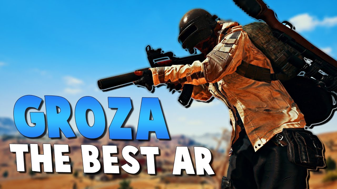 Groza The Best Ar Playerunknown S Battlegrounds Pubg Youtube