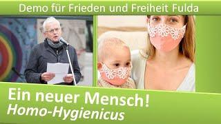 Demo Frieden und Freiheit Fulda/ 23.01.21/ Ein neuer Mensch! Homo-Hygienicus