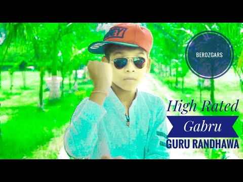 HIGH RATED GABRU Guru Randhawa Short Dance FliM BY Berozgars