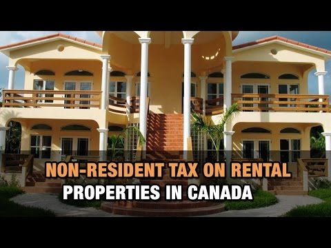 Non-Resident Tax on Rental Properties in Canada