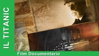 Il Titanic. Film Documentario. Italiano. Star MediaEN