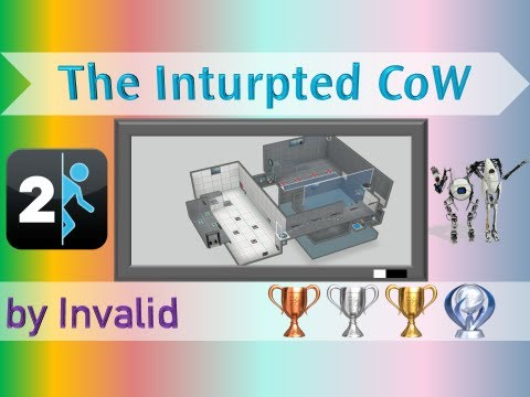 Portal 2 Custom Co-op Map - The Inturpted CoW (with MickeyUK)