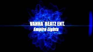 Empire Lights - Rap Beat Instrumental - Vahha`Beatz Ent.