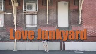 Love Junkyard