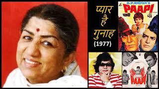 Gambar cover Lata Mangeshkar - Paapi (1977) - 'pyaar hai gunah'