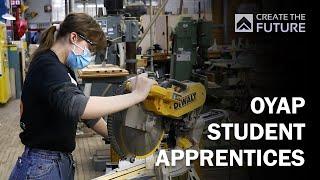 Create the Future: OYAP Student Apprentices