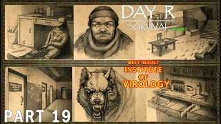 The Institute Of Virology Quest   DAY R SURVIVAL: ONLINE – Walkthrough Gameplay – Part 19