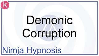Hypnosis - Demonic Corruption