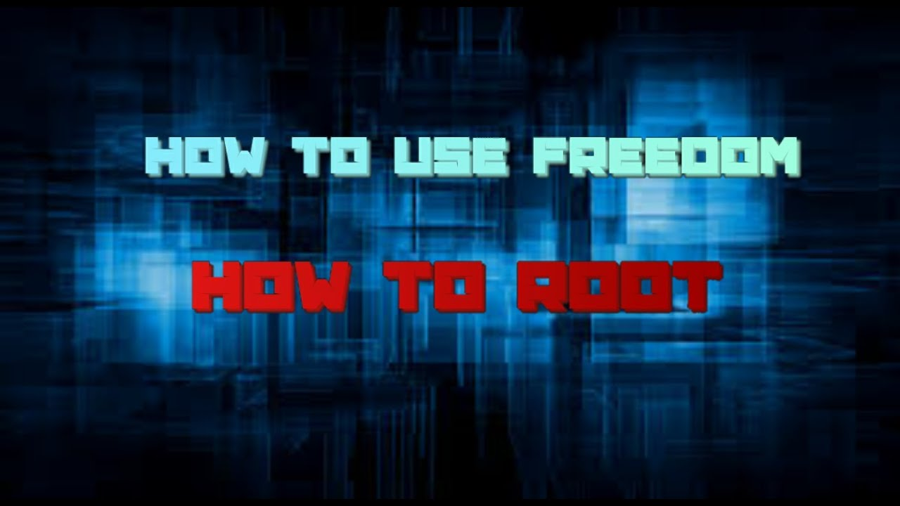 how to get root access for freedom apk