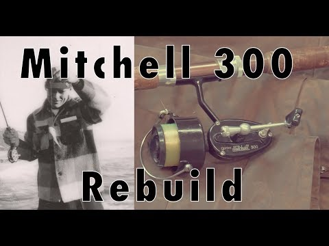 Antique Rod And Reel - Rebuilding Grandpa's Mitchell 300