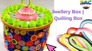 How to Make jewellry box | Handmade Basket | DIY | Multi Storage Box | Quilling Box