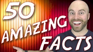 50 AMAZING Facts to Blow Your Mind! #56