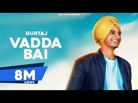 Vadda Bai : Gurtaj(Official Song) Hapee Malhi | San B | Latest Punjabi Song 2018 | Juke Dock