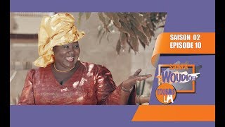 Sama Woudiou Toubab La - Episode 10 [Saison 02]