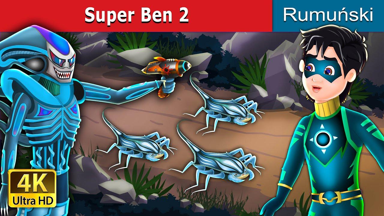 Super Ben 2 in Romanian | Romanian Fairy Tales