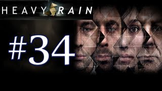 Heavy Rain Walkthrough / Gameplay Part 34 - NO TIME TO LOSE