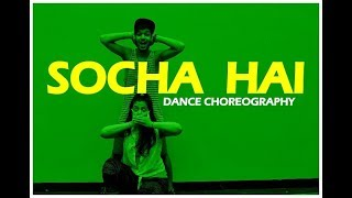 Baadshaho: Socha Hai Song dance choreography  | Vicky & Choreography