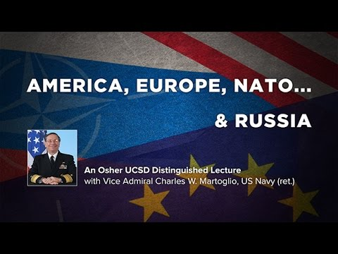 America, Europe, NATO... and Russia with Vice Admiral Charles W. Martoglio US Navy (ret.)