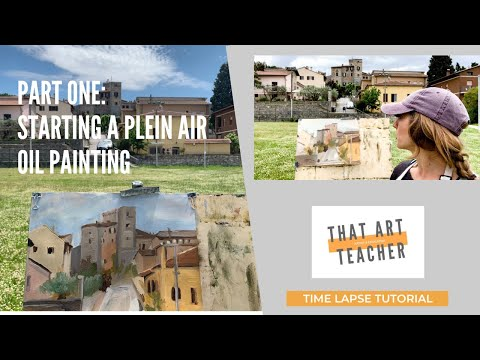 Part One: Starting a Plein Air Oil Painting
